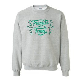 Eh Vegan Friends Not Food Sweatshirt